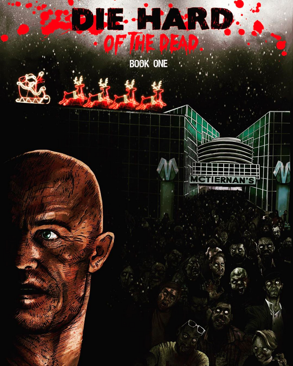 Die Hard of the Dead - Written by Matthew M Stapleton Art by Mark Hooley