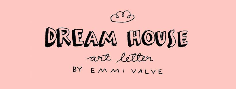 Emmi Valve - Dreamhouse Art Letter facebook header