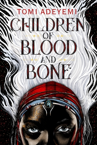 Chidren of Blood and Bone written by Tomi Adeyemi cover by Rich Deas